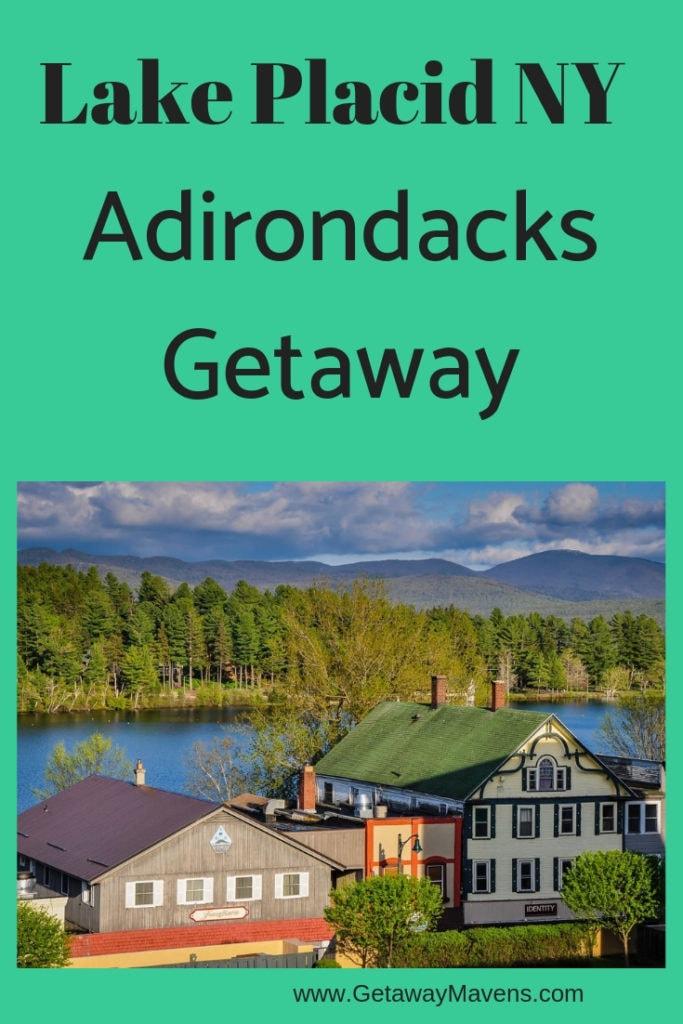 Lake Placid NY Adirondack Getaway Pinterest Pin