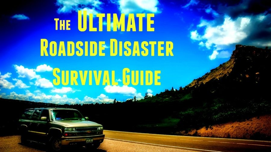 The Ultimate Roadside Survival Guide
