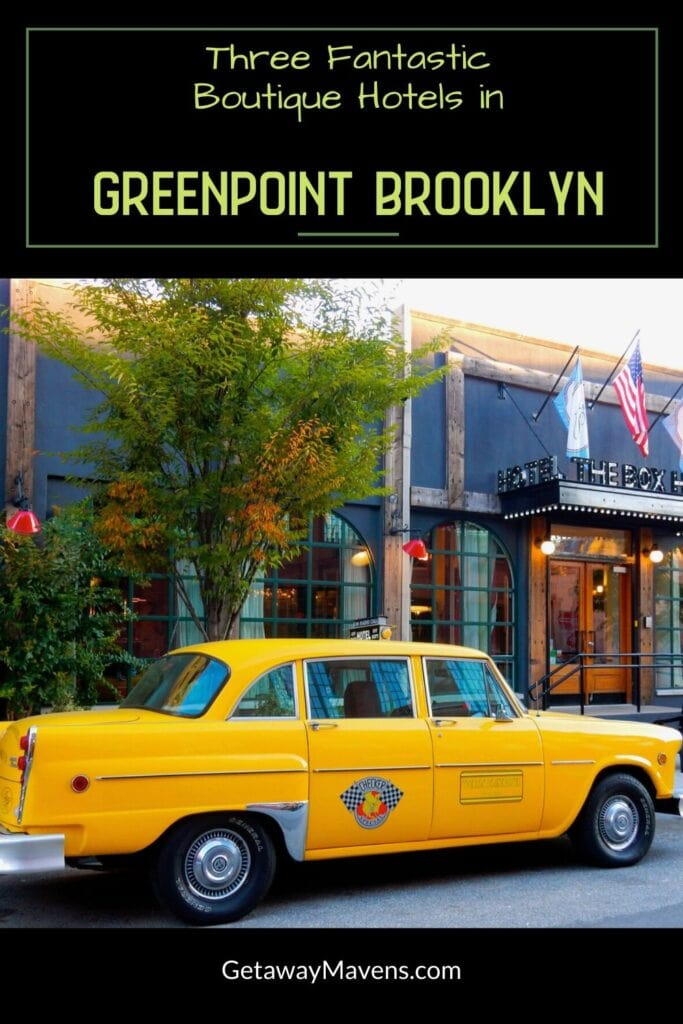 3 Boutique Hotels Greenpoint Brooklyn Pin