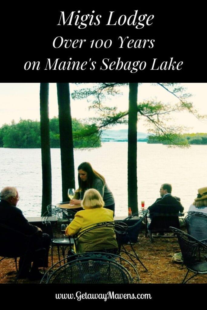 Migis Lodge on Sebago Lake Maine