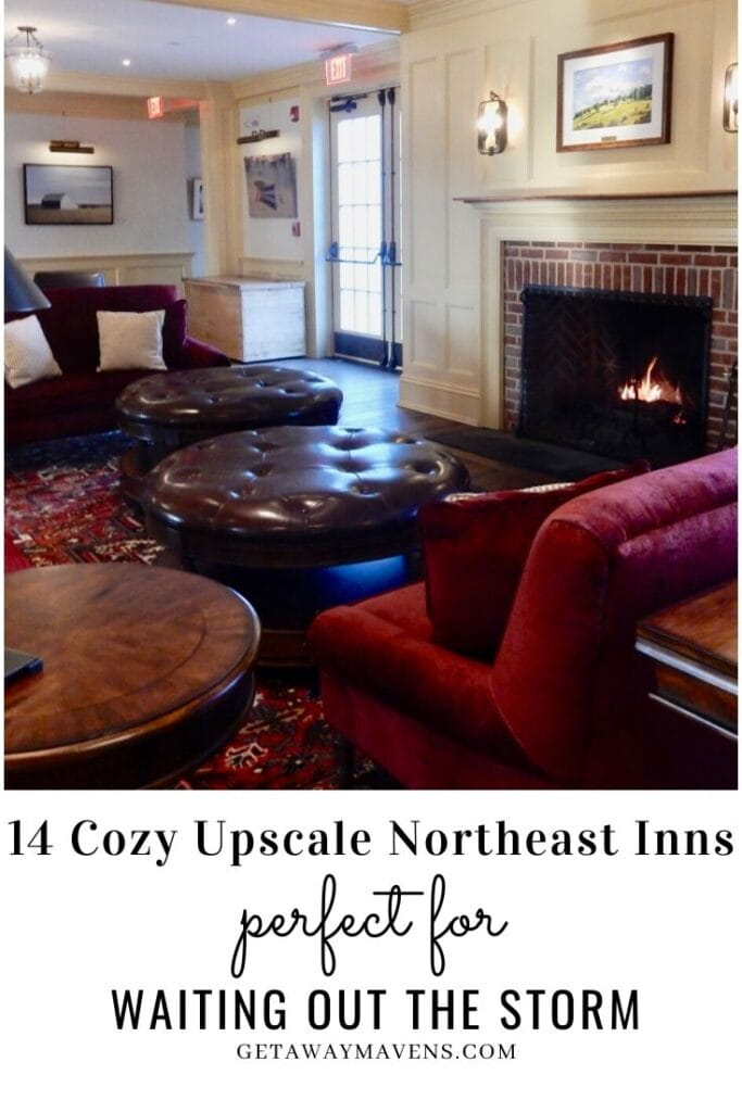 Best Northeast Inns To Be Caught in a Storm