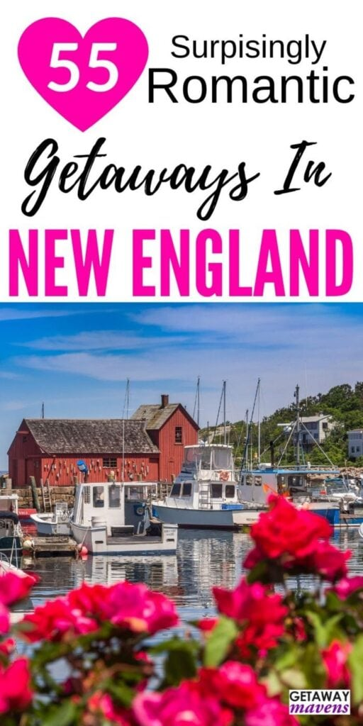 Romantic-Getaways-New-England-Pinterest