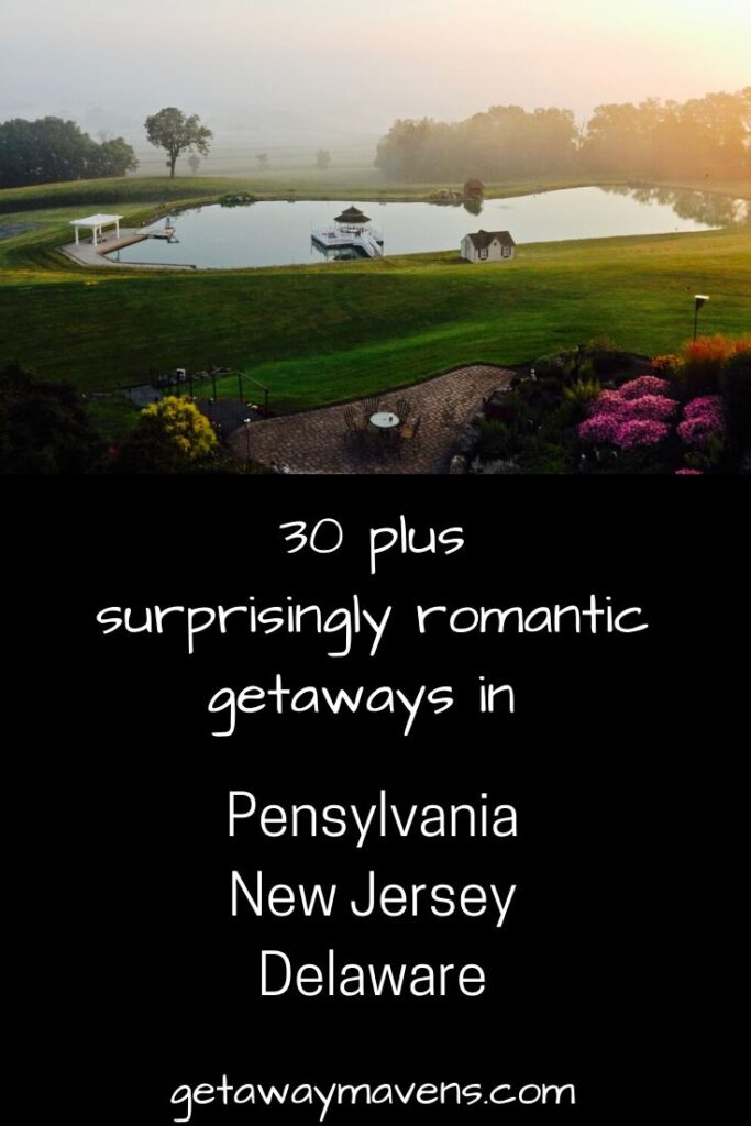 Romantic Getaways Northeast US PA DE NJ Pin