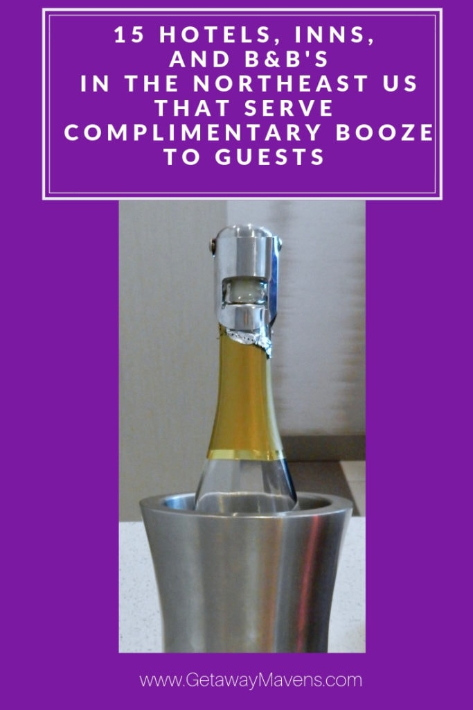 These 15 establishments are all about the beer, wine, and spirits for of-age guests. Some offer a glass at reception, others a whole hour of imbibing, and several leave bottles out for whenever you please. #ComplimentaryBooze #NoCost #GuestPerk #Travel #Happy #Romantic #Champagne #SparklingWine #WineHour #GuestFocused #NortheastUSA #Beer #Wine #Spirits