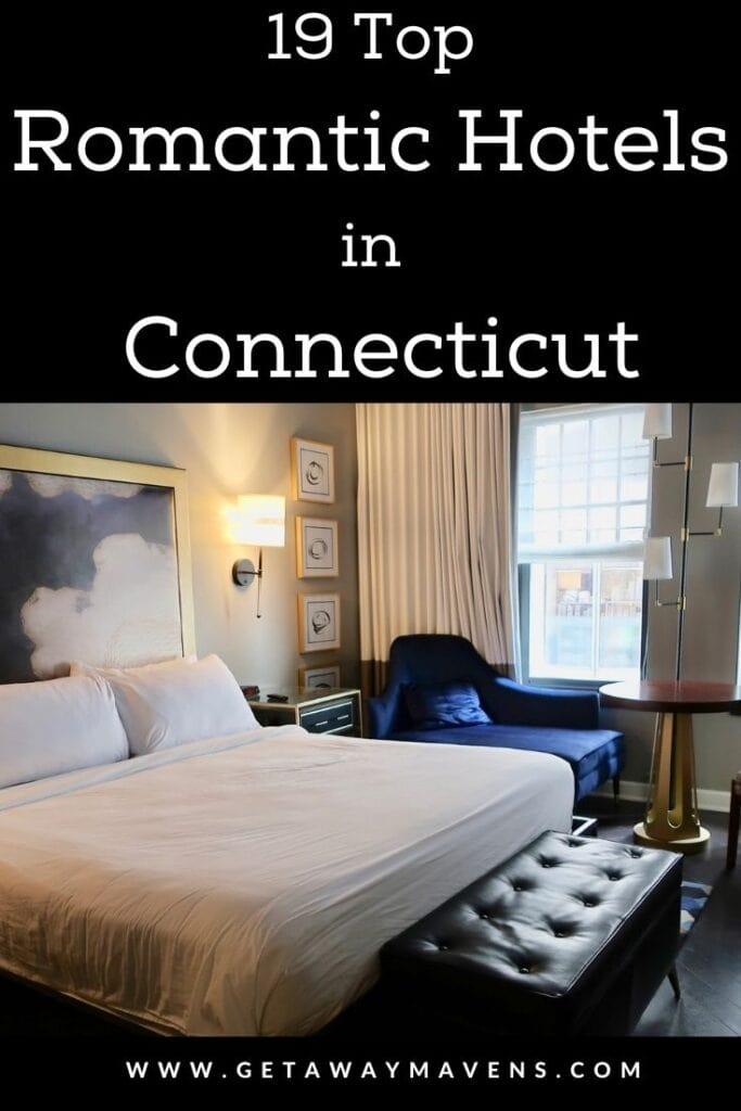 Most Romantic Hotels in Connecticut pin
