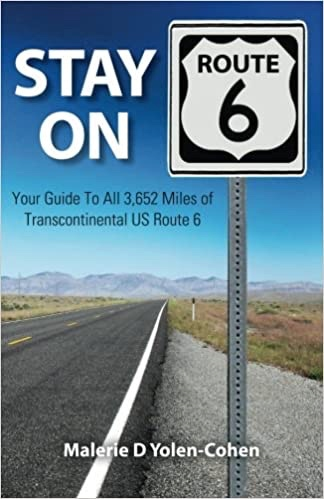 Stay on US Route 6 Book by Malerie Yolen-Cohen