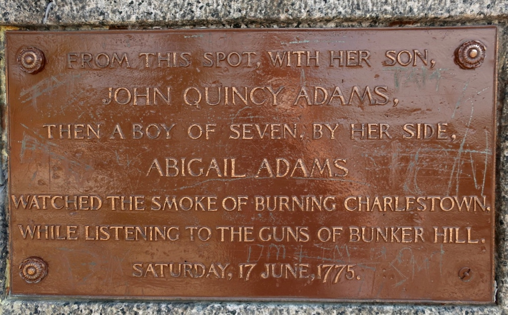 Plaque marking spot where Abigail and son John Q watched Charlestown MA burning from Quincy MA