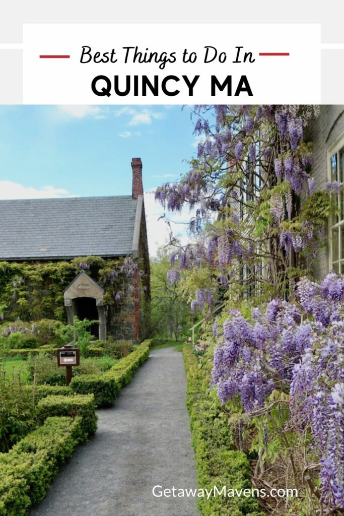 Best Things to Do in Quincy MA Pin