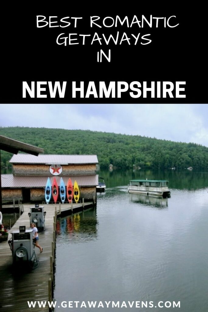 Best Romantic New Hampshire Getaways Pin