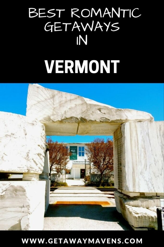 Best Romantic Vermont Getaways