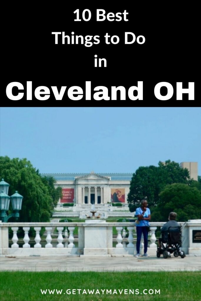 Cleveland OH Getaway Best Things Pin